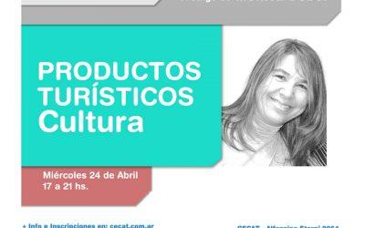 Inscripciones Abril #Productos Turísticos Provinciales. Cultura