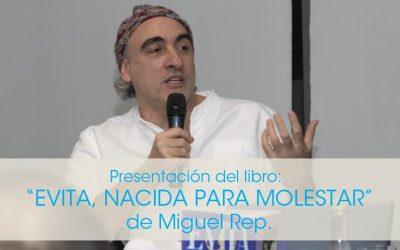 """Presentación del libro """"Evita, nacida para molestar"""", de Miguel Rep en el Cecat"""